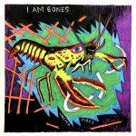 I Am Bones: Lobster Vibes
